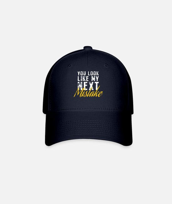 Line Caps & Hats - You Look Like My Next Mistake Flirt Party Pickup - Baseball Cap navy
