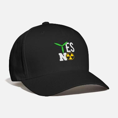 Nuclear Power YES NO Wind Power nuclear power - Baseball Cap