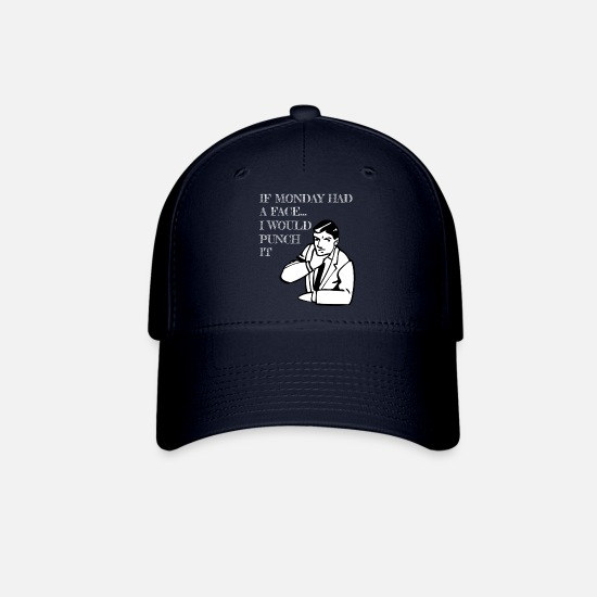 College Caps - If Monday had a Face I Would Punch It - Baseball Cap navy