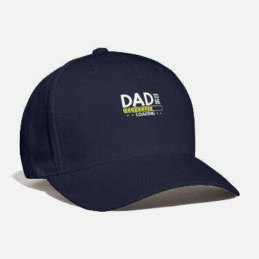 Expectant Dad To Be Loading Expecting Father Pregnancy - Baseball Cap