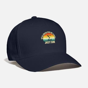 Not All Math Puns Are Terrible Not all maths puns are terrible funny mathematics - Baseball Cap
