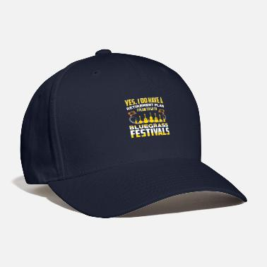 Bluegrass I Have A Retirement Plan Go To Bluegrass Festivals T-Shirt - Baseball Cap