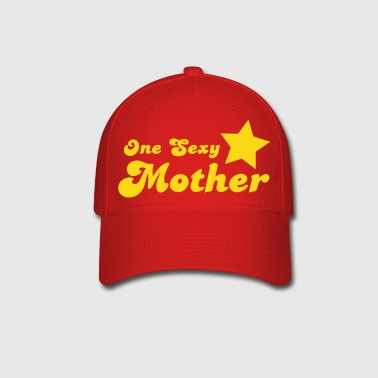 one sexy mother with a star  - Baseball Cap