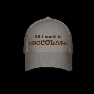 chocolate wanted - Baseball Cap