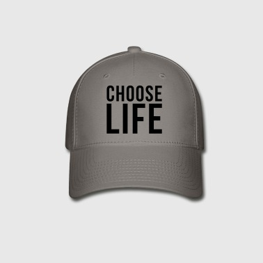 CHOOSE LIFE - Baseball Cap