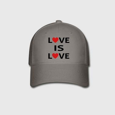Love Is Love - Baseball Cap
