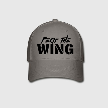 Fear The Wing - Baseball Cap