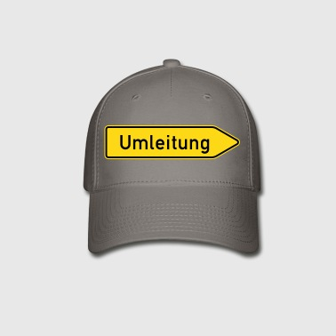 Umleitung Right - German Traffic Sign - Baseball Cap