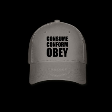 Consume - Conform - Obey - Baseball Cap