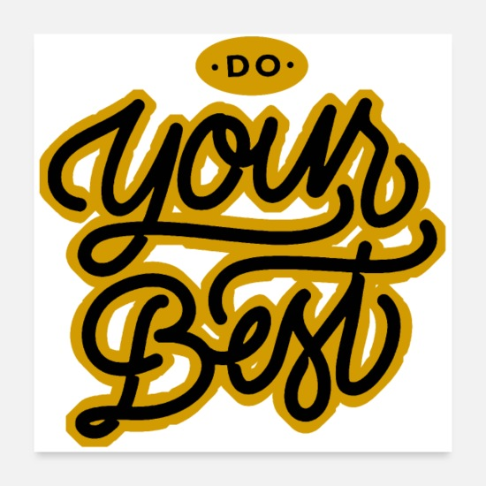 Typography Posters - do your best - Posters white