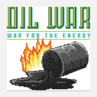 War Oil War, War for the energy. 90's 80's pixel game - Poster