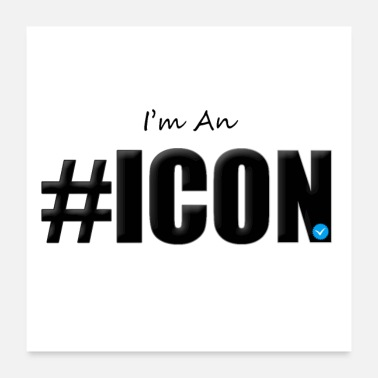 Icon I m an Icon - Poster