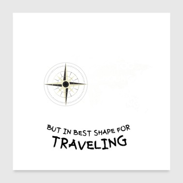 Shape In best shape for traveling - Poster 24x24