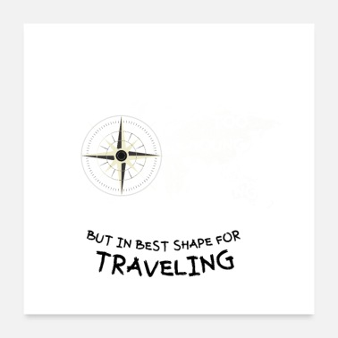 Global In best shape for traveling - Poster 24x24