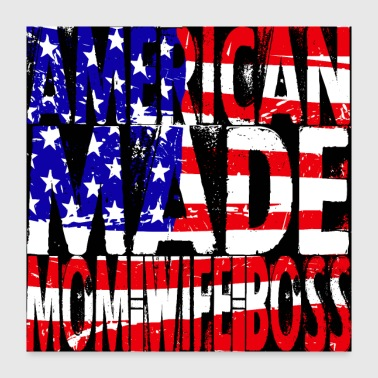 America Made Mom - Poster 24x24