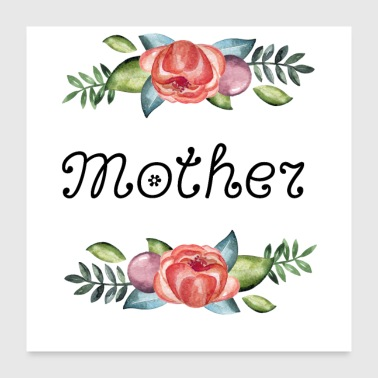 Flowers, mother - Poster 24x24