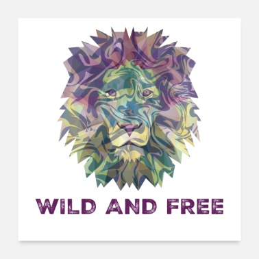 Wild Cat Digital Multicolor Wild And Free Lion Head - Poster