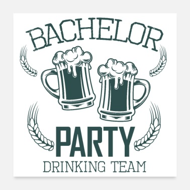 Groom bachelor party drinking team - Poster 24x24