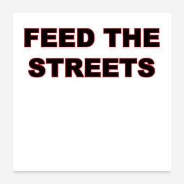 Hunger Feed The Streets - Poster 24x24
