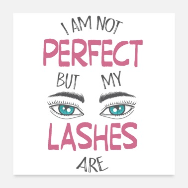 Cosmetics My lashes are perfect - Poster