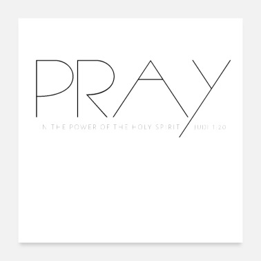 Cool Christian Pray, in the power of the Holy Spirit Christian - Poster