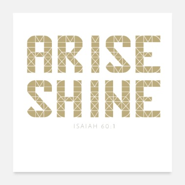 Bible Isaiah 60 1 Arise Shine Christian Bible - Poster 24x24