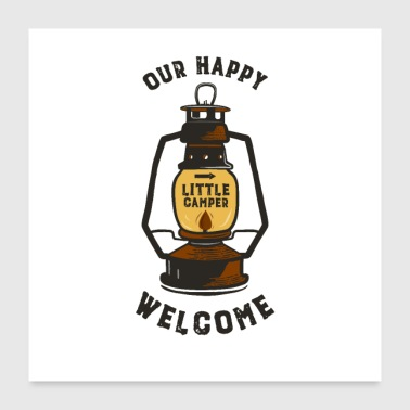 Our Happy Welcome Little Camper - Poster 24x24
