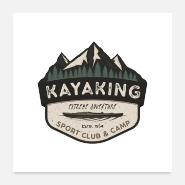 Sports Kayaking Sport Club and Camping - Poster 24x24