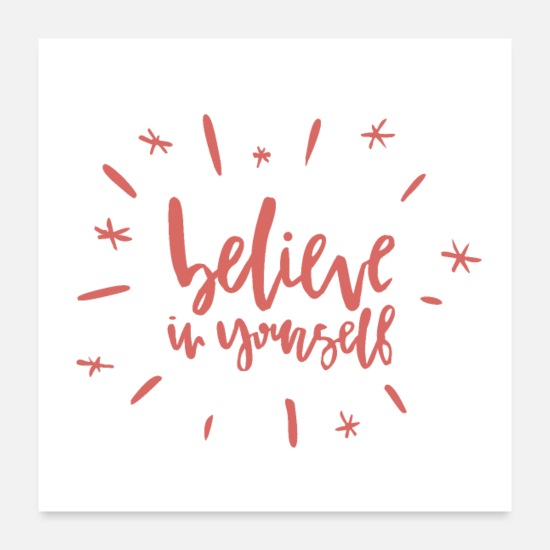 Motivational Posters - belive in yourself - Posters white