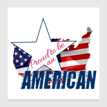 Proud to be an American - Poster 24x24