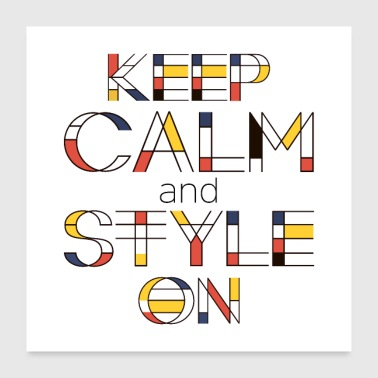 Keep Calm Keep Calm And Style On - Poster 24x24