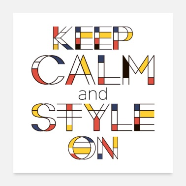 Artist Keep Calm And Style On - Poster 24x24