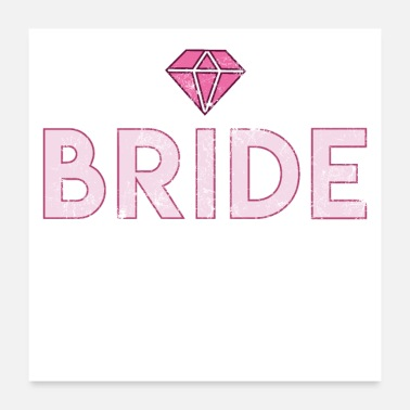 Engagement Bride Bachelor Party JGA Gift Wedding diamond - Poster 24x24