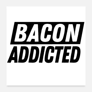 Sausage barbecue BBQ bacon addicted gift father's day saus - Poster