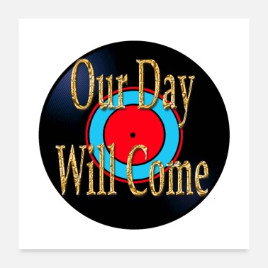 B Day Oldies Song Titles Our Day Will Come - Poster 24x24