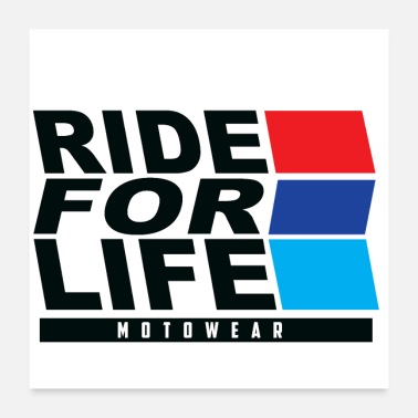 Motor Ride For Life 1 - Poster 24x24
