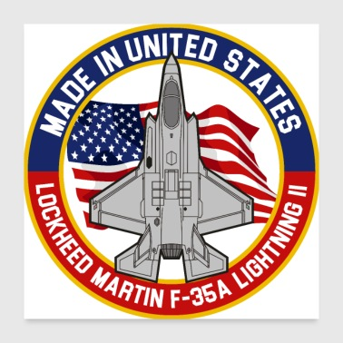 Lockheed Martin F-35A Lightning II - Made in USA - Poster 24x24