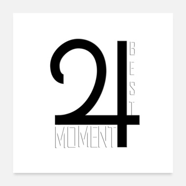 Best best moment - Poster 24x24