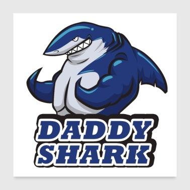 daddy shark - Poster 24x24