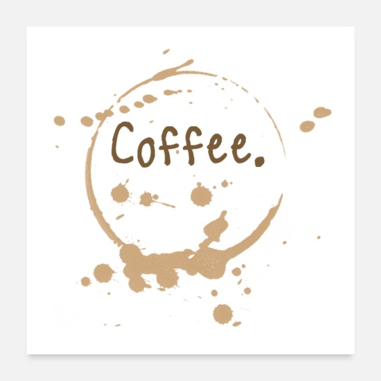 Birthday Posters - Coffee cup splatter - Posters white