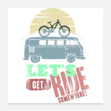 Ride Bike Lets Ride - Poster