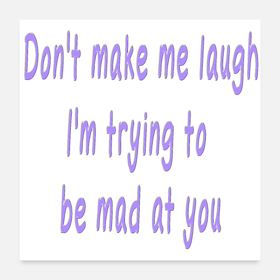 Sayings Posters - Funny Quote Cute Saying about Laughing - Posters white