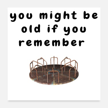 Age Merry Go Round Funny Baby Boomer Aging Quote - Poster