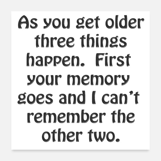 Baby Posters - Funny Baby Boomer Quotes About Getting Old - Posters white