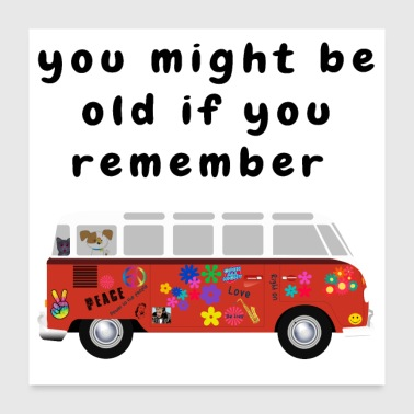 Retirement Funny Baby Boomer Quotes About Getting Old - Poster 24x24
