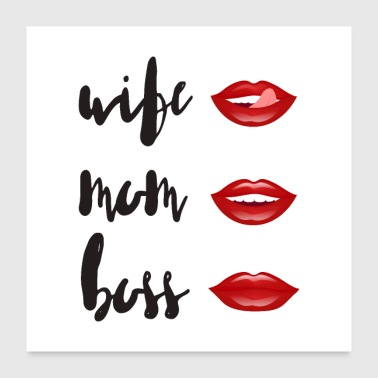 Wife WIFE - MOM - BOSS - Poster 24x24
