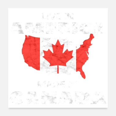 Canada Canada Day! Canadian National Holiday Gift Idea - Poster 24x24
