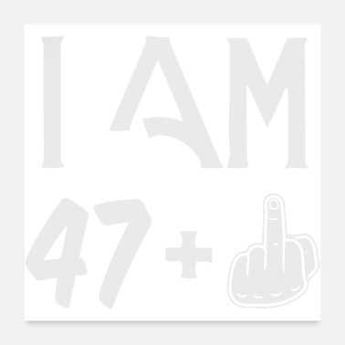 Birth Name 48 Years 47 middle finger birth day - Poster