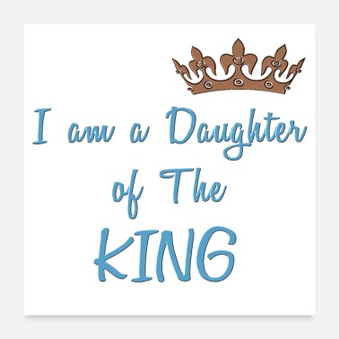 Daughter Daughter of The King Cool Christian Design - Poster