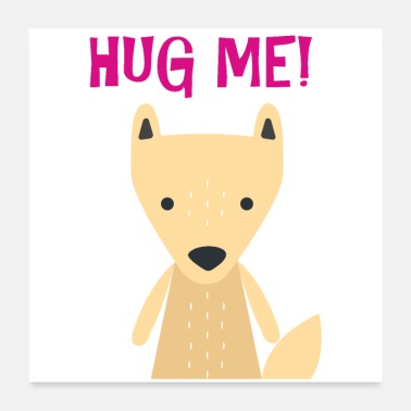 Collection For Kids Cute fox hug me gift idea - Poster